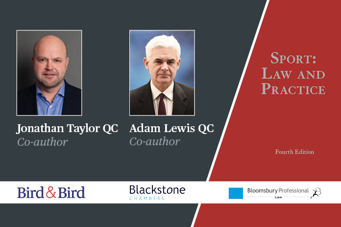Sport: Law and Practice, Fourth Edition – Q&A with Adam Lewis QC and Jonathan Taylor QC, also featuring a conversation with Lord Sebastian Coe
